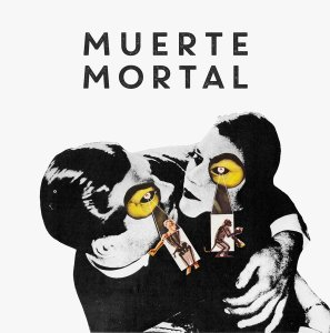 Muerte Mortal